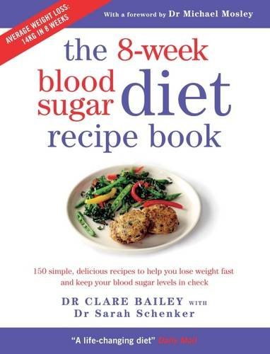 The 8-Week Blood Sugar Diet Recipe Book by Clare Bailey (2016-09-15)