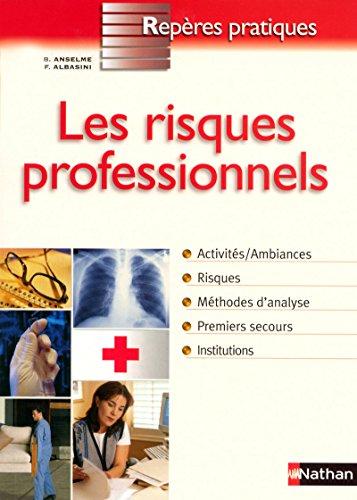 Les Risques professionnels par Françoise Albasini