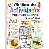 Mi libro de actividades para aprender y divertirse, desde los 4 años: 50 páginas en color para aprender a escribir letras y n