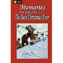 Memories From Maple Street U.S.A: The Best Christmas Ever by Cheryl Pierson (2015-11-30)