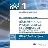 DEC 1 - QRC et QCM, règlementation professionnelle et déontologie E.C. et C.C