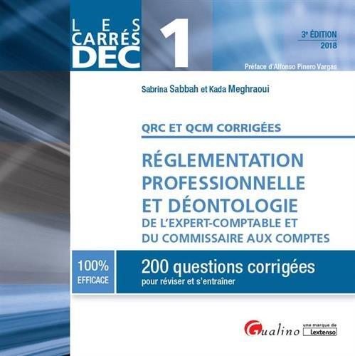 DEC 1 : QRC et QCM, règlementation professionnelle et déontologie E.C. et C.C