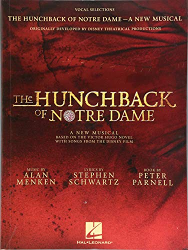 The Hunchback Of Notre Dame: The Stage Musical (Vocal Selections): Songbook für Gesang