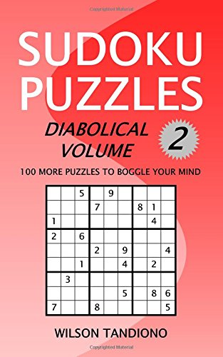 sudoku-puzzles-diabolical-volume-2-100-more-puzzles-to-boggle-your-mind