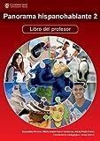 Cover of: Panorama hispanohablante 2 Libro del profesor   María Isabel Isern Vivancos, Alicia Peña Calvo, Samantha Broom