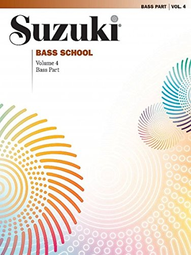 Suzuki Bass School Volume 4 - Bass Part (Suzuki Method Core Materials)