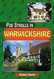Pub Strolls in Warwickshire