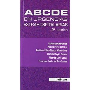 Abcde En Urgencias Extrahospitalarias (2ª Ed.) (Medicina (netbiblo)) 2