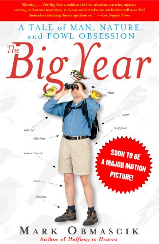 The Big Year: A Tale of Man, Nature, and Fowl Obsession (English Edition)