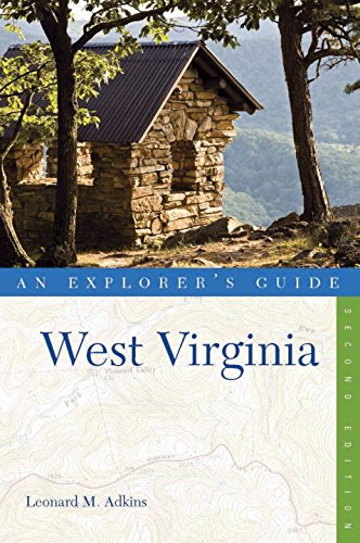 Explorer's Guide West Virginia (Explorer's Guides)