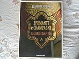 spumanti e champagne il libro completo.