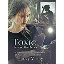 Toxic (Intersection Series Book 2)