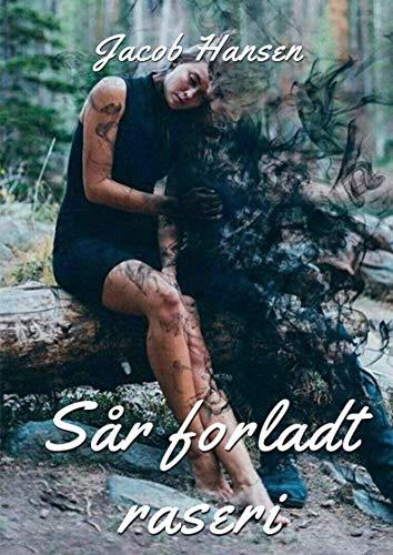 Sår forladt raseri (Danish Edition) por Jacob  Hansen