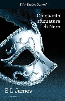 Cinquanta sfumature di Nero (Omnibus) di [James, E L]