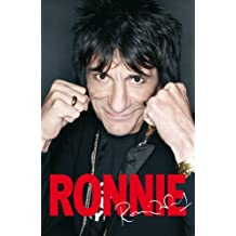 Ronnie: The Autobiography of Ronnie Wood by Ronnie Wood (2007-12-31)