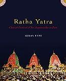 Ratha Yatra: Chariot Festival of Sri Jagannatha in Puri