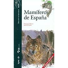 Mamíferos de España (Descubrir la Naturaleza. Guías)