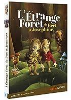 L'Etrange forêt de Bert et Joséphine © Amazon