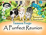 A Purrfect Reunion (Tojo and Nelly's Cat Tales Book 2)