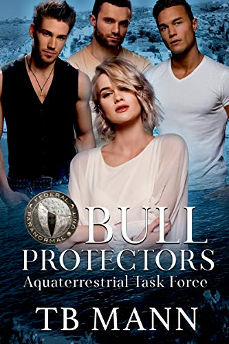 Bull Protectors: Federal Paranormal Unit (English Edition) -
