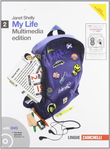 My life. Going on. Per le Scuole superiori. Con 2 CD Audio. Con DVD-ROM. Con espansione online