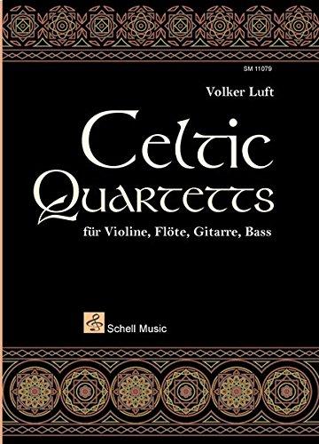 Celtic Quartetts: für Violine, Flöte, Gitarre, Bass (Gitarre Noten Unterricht)