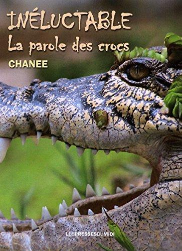 Inéluctable : la parole des crocs
