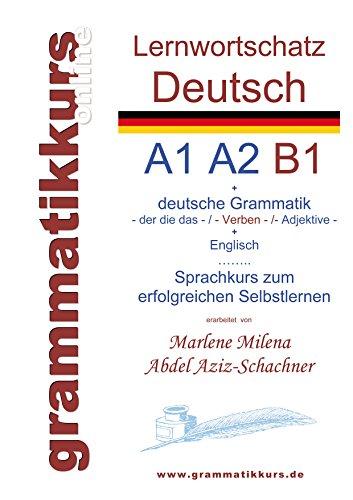 Lernwortschatz Deutsch A1 A2 B1 Sprachkurs Deutsch Zum