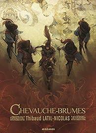 Chevauche-Brumes par Thibaud Latil-Nicolas