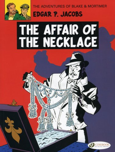 BLAKE & MORTIMER 07 AFFAIR OF THE NECKLACE