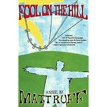 [Fool on the Hill] (By: Matt Ruff) [published: February, 1998]