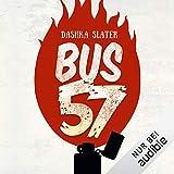 Buchinformationen und Rezensionen zu Bus 57: Eine wahre Geschichte von Dashka Slater