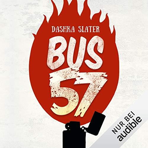 Buchseite und Rezensionen zu 'Bus 57: Eine wahre Geschichte' von Dashka Slater