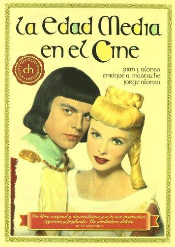 La edad media en el cine por Juan J Alonso