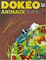 Animaux : 9/12 Ans