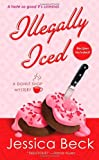 Illegally Iced: A Donut Shop Mystery (Donut Shop Mysteries (Paperback))