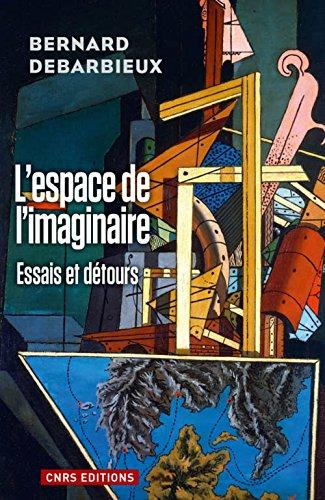 L'Espace de l'imaginaire. Essais et détours