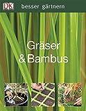 Gräser & Bambus (Besser gärtnern) - John Ardle