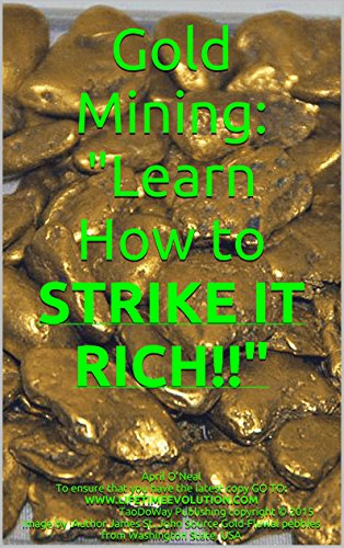 ow to STRIKE IT RICH!! (English Edition) ()