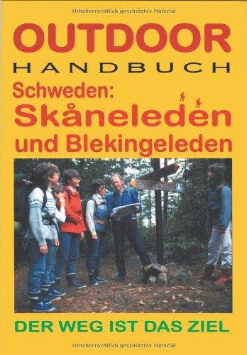 Schweden: Skaneleden und Blekingeleden. Outdoorhandbuch: Der Weg ist das Ziel: Alle Infos bei Amazon