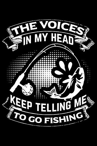 The Voices in my head keep telling me to go fishing: Lined A5 Notebook for Animal Chicks Chicken Hen Rooster Journal -