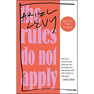The Rules Do Not Apply: A Memoir (English Edition)