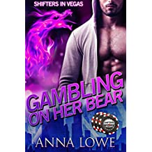 Gambling on Her Bear (Shifters in Vegas Book 2)