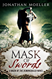 Mask of Swords (Mask of the Demonsouled #1)