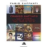 Franco Battiato: Tutti i dischi e tutte le canzoni, dal 1965 al 2019