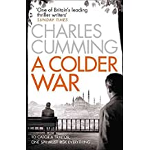 [(A Colder War)] [By (author) Charles Cumming] published on (January, 2015)
