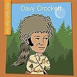 Davy Crockett (My Itty-Bitty Bio)