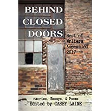 Behind Closed Doors: Best of Writers Assembled 2017