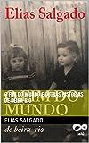 O fim do mundo e outras histórias de beira-rio (Portuguese Edition)