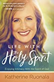 #6: Life With the Holy Spirit: Enjoying Intimacy With the Spirit of God